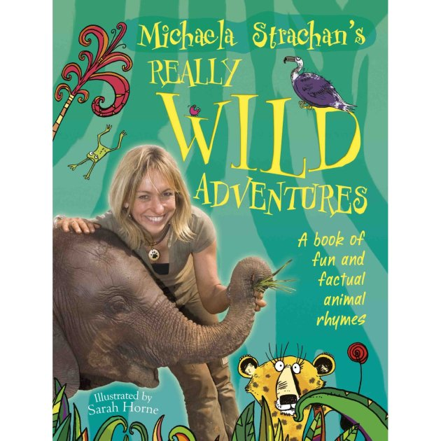 Michaela Strachen's Really Wild Adventure Tour